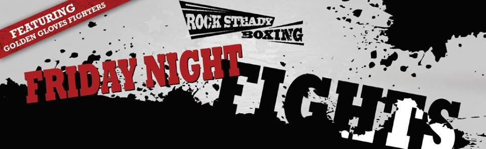 Friday Night Fights – August 5, 2016